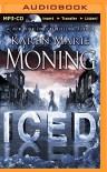 Iced (Fever Series) - Karen Marie Moning, Natalie Ross, Phil Gigante