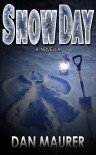 Snow Day - Dan Maurer