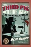 The Ho Ho Ho Mystery - Bob   Burke