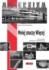Mniej znaczy więcej. Perły polskiej architektury modernistycznej - Beata Pomykalska, Paweł Pomykalski