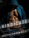 Vindicate: A Recovered Innocence Novel - Beth Yarnall