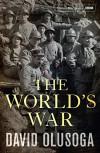 The World's War - David Olusoga