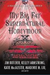 My Big Fat Supernatural Honeymoon -