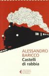 Castelli di rabbia - Alessandro Baricco