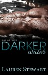 Darker Water - Lauren Stewart