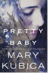 Pretty Baby - Mary Kubica