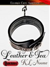 Leather & Tea - K.L. Noone
