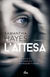 L'attesa - Samantha Hayes