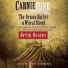 Carniepunk: The Demon Barker of Wheat Street - Kevin Hearne