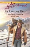 Her Cowboy Hero (Refuge Ranch #1) - Carolyne Aarsen
