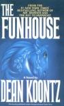 The Funhouse - Dean R. Koontz