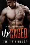 Uncaged (An MMA Stepbrother Romance) - Emilia Kincade