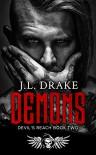 Demons (Devil's Reach Book 2) Kindle Edition by J.L. Drake  - J.L.Drake