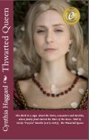 Thwarted Queen (Thwarted Queen Book 3) - Cynthia Sally Haggard