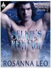 Selkie's Revenge - Rosanna Leo