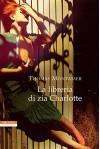 La libreria di zia Charlotte (Italian Edition) - Thomas Montasser, Alessandra Petrelli