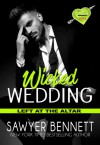 Wicked Wedding - Sawyer Bennett