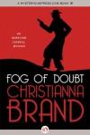 Fog of Doubt - Christianna Brand