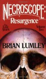 Necroscope: Resurgence, The Lost Years Volume II - Brian Lumley