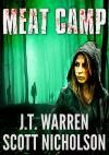Meat Camp - Scott Nicholson, J.T. Warren
