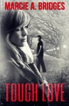 Tough Love - Marcie A. Bridges