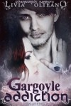 Gargoyle Addiction - Livia Olteano