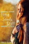 Time Stands Still - Lori L. Otto, Christi Allen Curtis