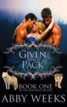 Given to the Pack: Wolf Shifter Menage (The Wolfpack Trilogy) (Volume 1) - Abby Weeks