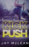 Kick, Push - Jay McLean