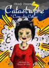 Catastrophe at Come-alive Cottage (Come-alive Cottage 3) - Wendy Unsworth, Frances Lee West