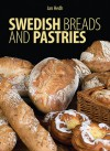 Swedish Breads and Pastries - Jan Hedh