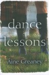 Dance Lessons: A Novel - Áine Greaney