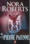Le cycle des sept, Tome 3 : La pierre païenne - Nora Roberts
