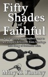 Fifty Shades of Faithful - Mary C. Findley