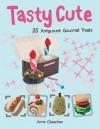 Tasty Cute: 25 Amigurumi Gourmet Treats - Annie Obaachan