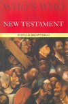 Who's Who in the New Testament - Ronald Brownrigg