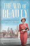 The Way of Beauty - Camille Di Maio
