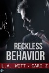 Reckless Behavior - L.A. Witt, Cari Meister