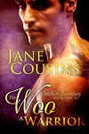 To Woo A Warrior - Jane Cousins