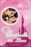 Cinderella in Love (Fairy Tale Edition 1) - Ella Gold
