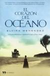 El Corazón del Océano - Elvira Menendez