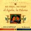 Mi hija, mi hijo, el aguila, la paloma (Spanish Edition) - Ana Castillo