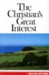 The Christian's Great Interest (Puritan Paperbacks) - William Guthrie