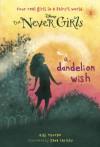 A Dandelion Wish - Kiki Thorpe