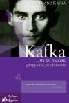 Listy do rodziny, przyjaciół, wydawców - Franz Kafka