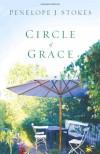 Circle of Grace: A Novel - Penelope J. Stokes