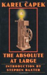 The Absolute at Large (Bison Frontiers of Imagination) - Karel Capek