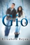 Gio (5th Street, #2) - Elizabeth Reyes