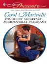 Innocent Secretary...Accidentally Pregnant (Harlequin Presents) - Carol Marinelli