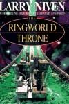 Ringworld Throne  - Larry Niven